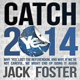 Cover of Jack Foster's book, Catch 2014